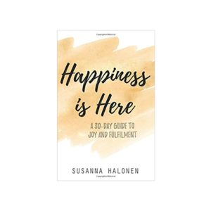 Happiness is Here Book